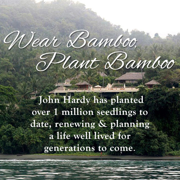 John Hardy Bamboo Initiative