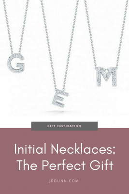 Initial Necklaces: The Perfect Gift at J.R. Dunn
